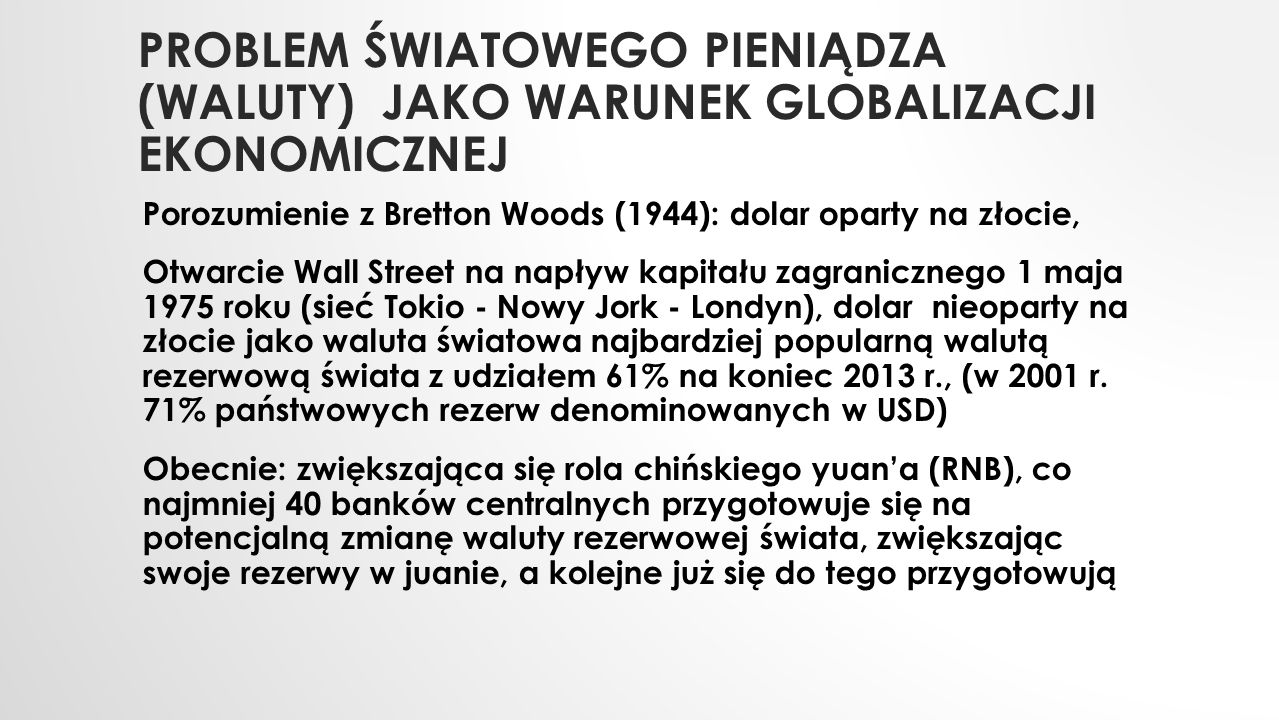 Problem światowego pieniądza (waluty) jako warunek globalizacji ekonomicznej