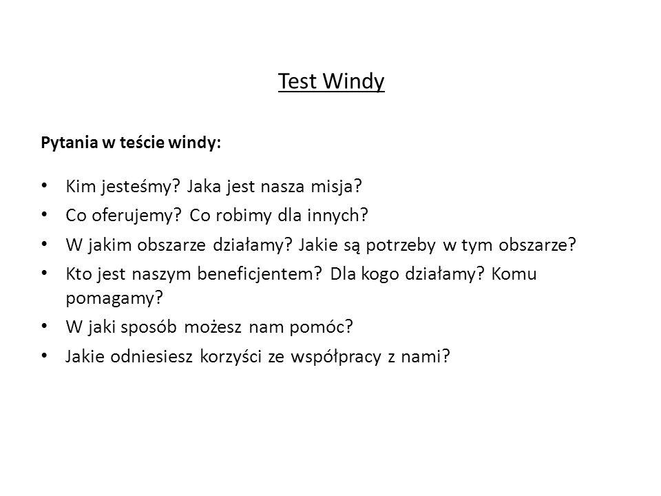 Test Windy Kim jesteśmy Jaka jest nasza misja