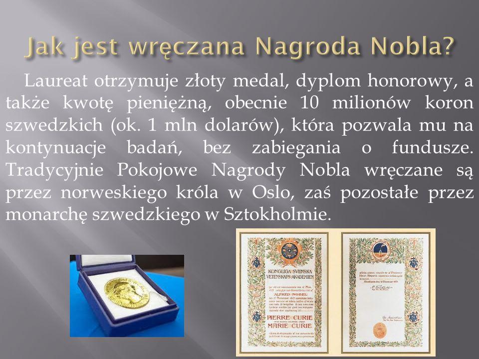 Jak jest wręczana Nagroda Nobla