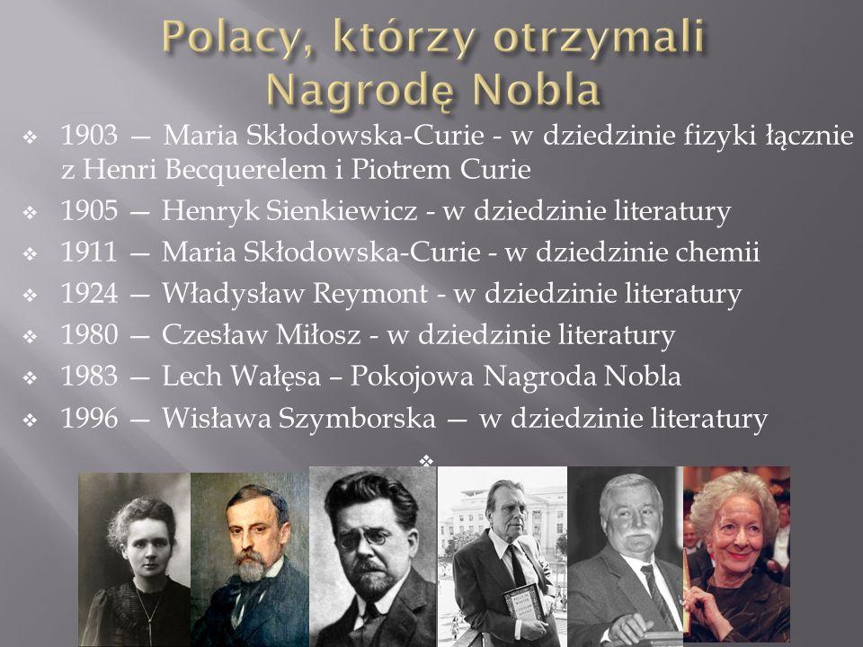 Polacy, którzy otrzymali Nagrodę Nobla