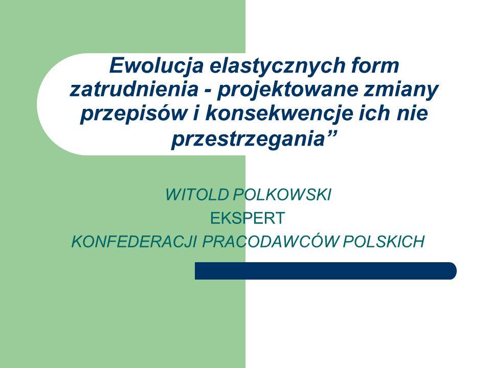 WITOLD POLKOWSKI EKSPERT KONFEDERACJI PRACODAWCÓW POLSKICH