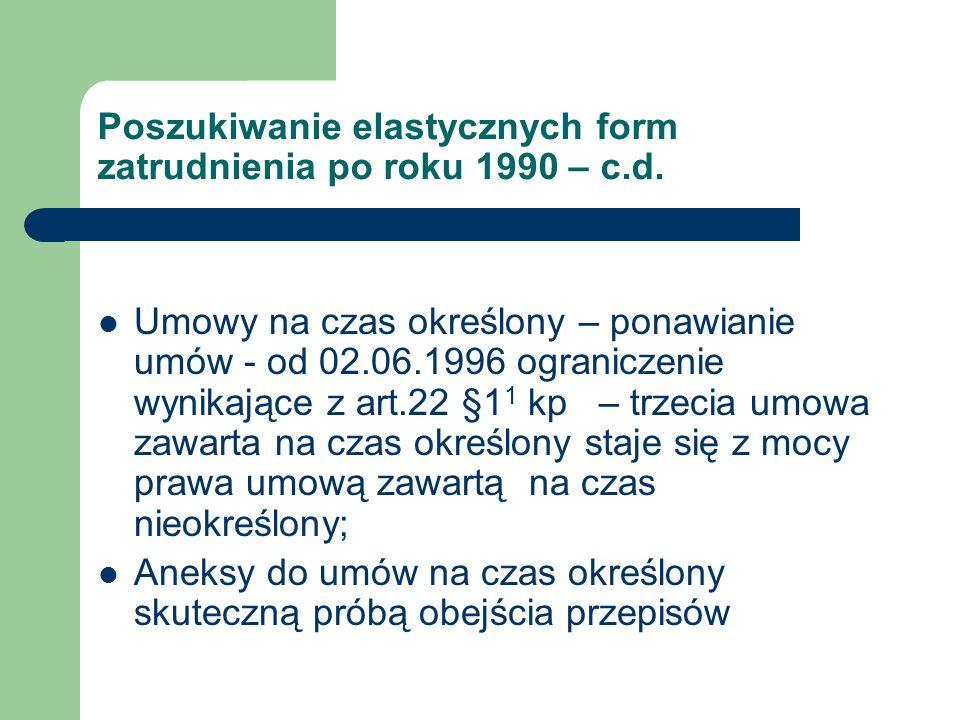 Poszukiwanie elastycznych form zatrudnienia po roku 1990 – c.d.