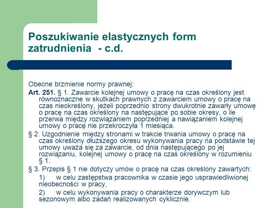 Poszukiwanie elastycznych form zatrudnienia - c.d.