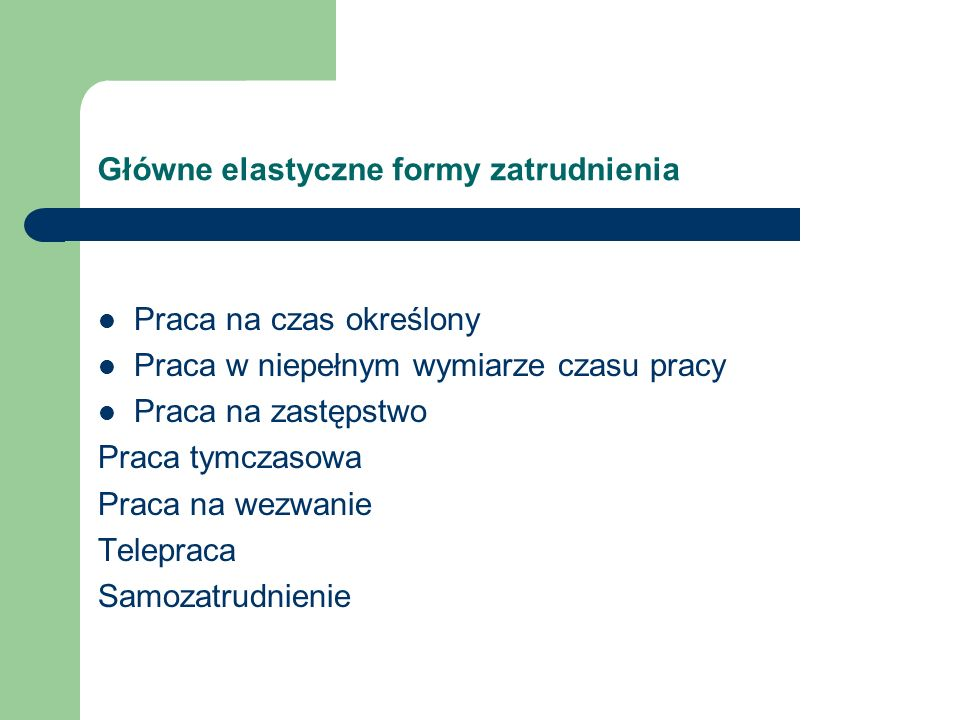 Główne elastyczne formy zatrudnienia