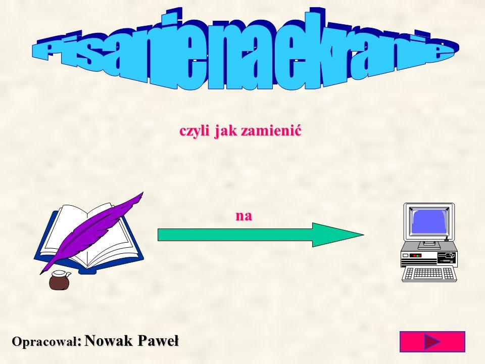 Opracował: Nowak Paweł