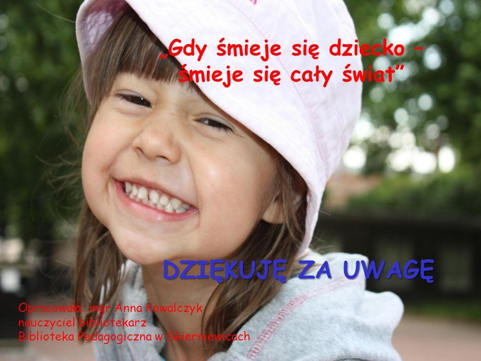 """""""Gdy śmieje się dziecko – śmieje się cały świat"""