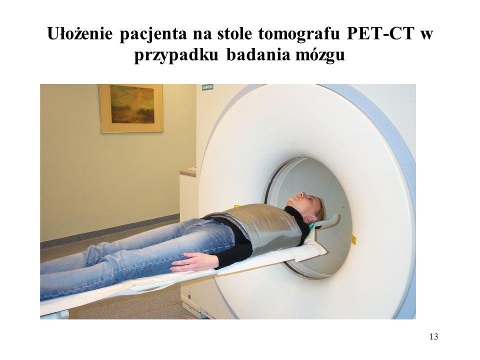 Ułożenie pacjenta na stole tomografu PET-CT w przypadku badania mózgu