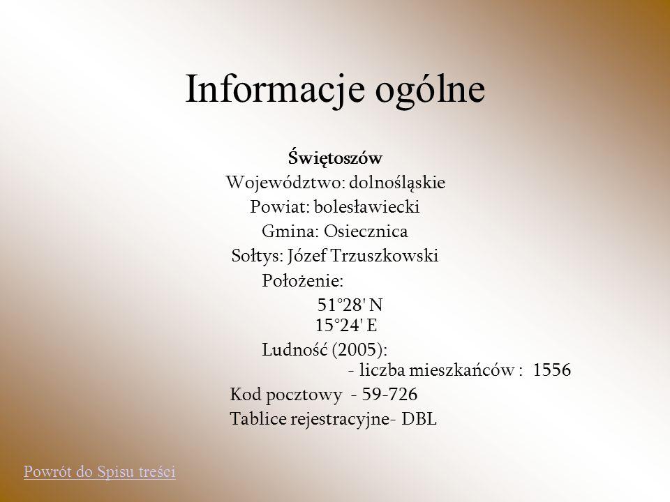 Informacje ogólne Świętoszów Województwo: dolnośląskie