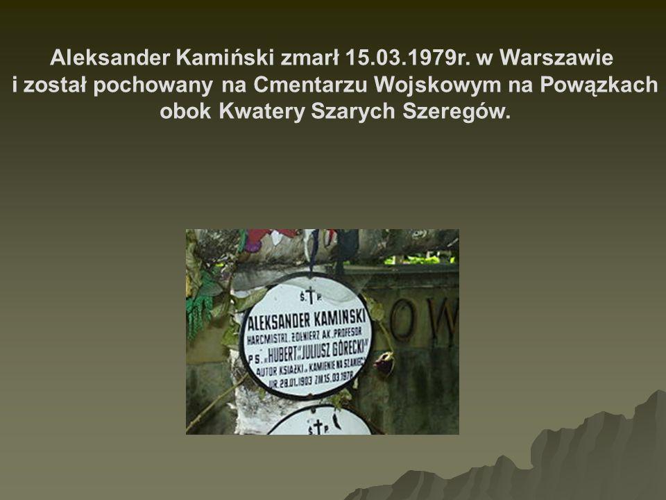 Aleksander Kamiński zmarł 15.03.1979r. w Warszawie