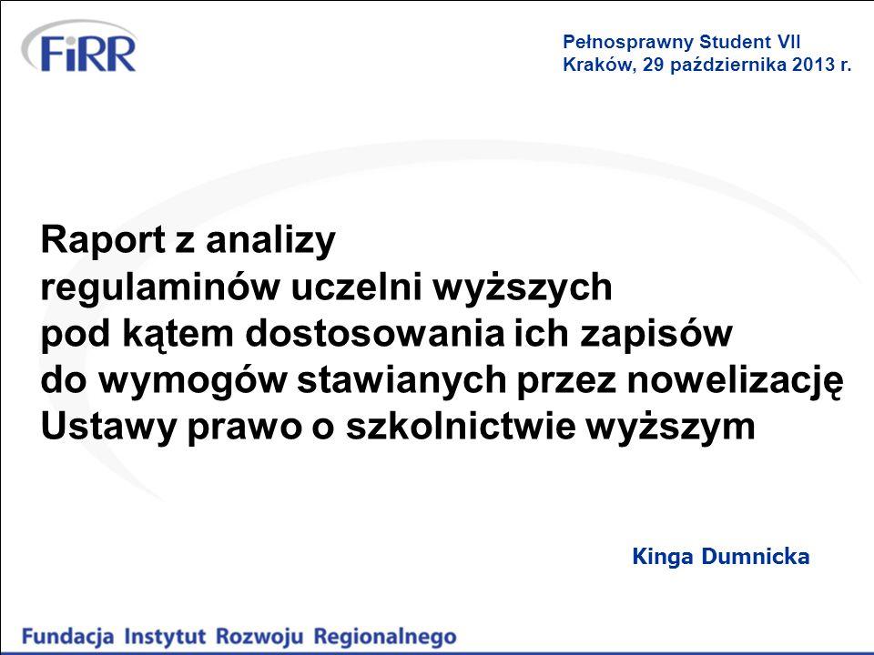 regulaminów uczelni wyższych pod kątem dostosowania ich zapisów