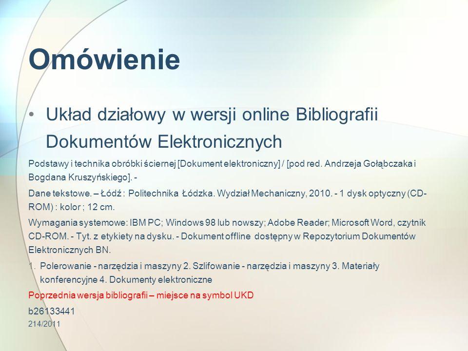 Omówienie Układ działowy w wersji online Bibliografii Dokumentów Elektronicznych.