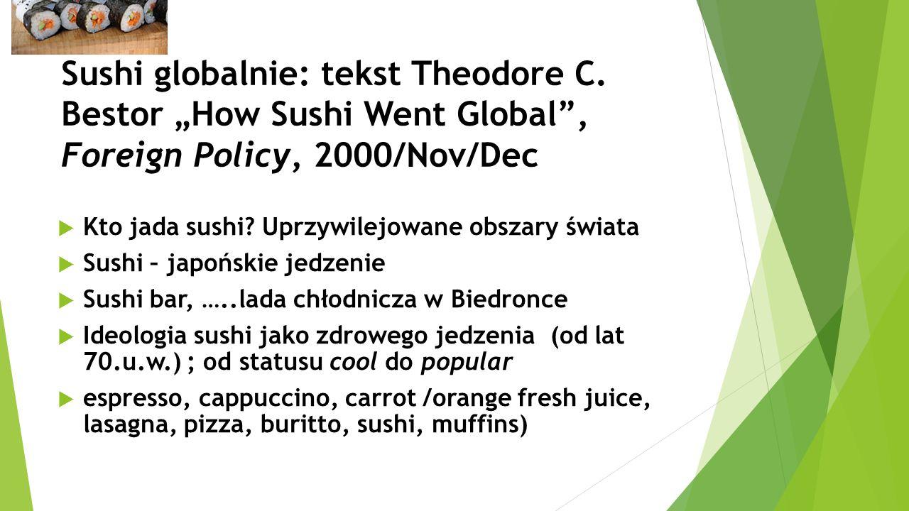 Sushi globalnie: tekst Theodore C