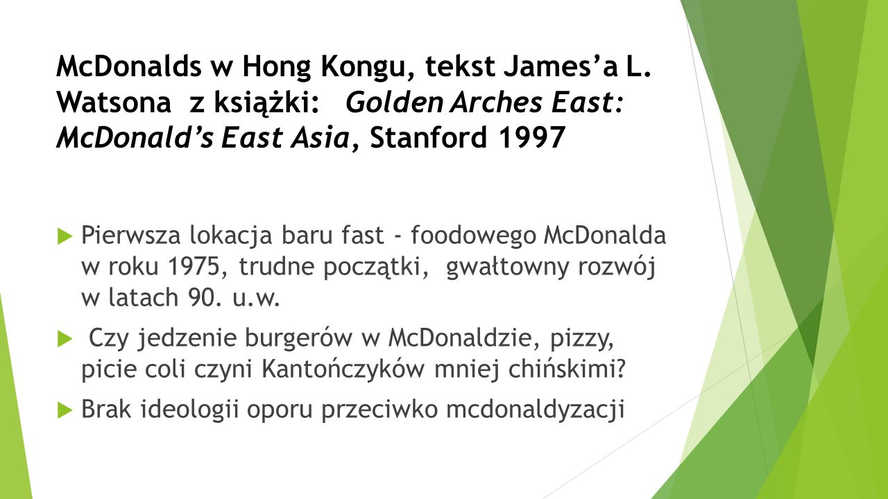 McDonalds w Hong Kongu, tekst James'a L