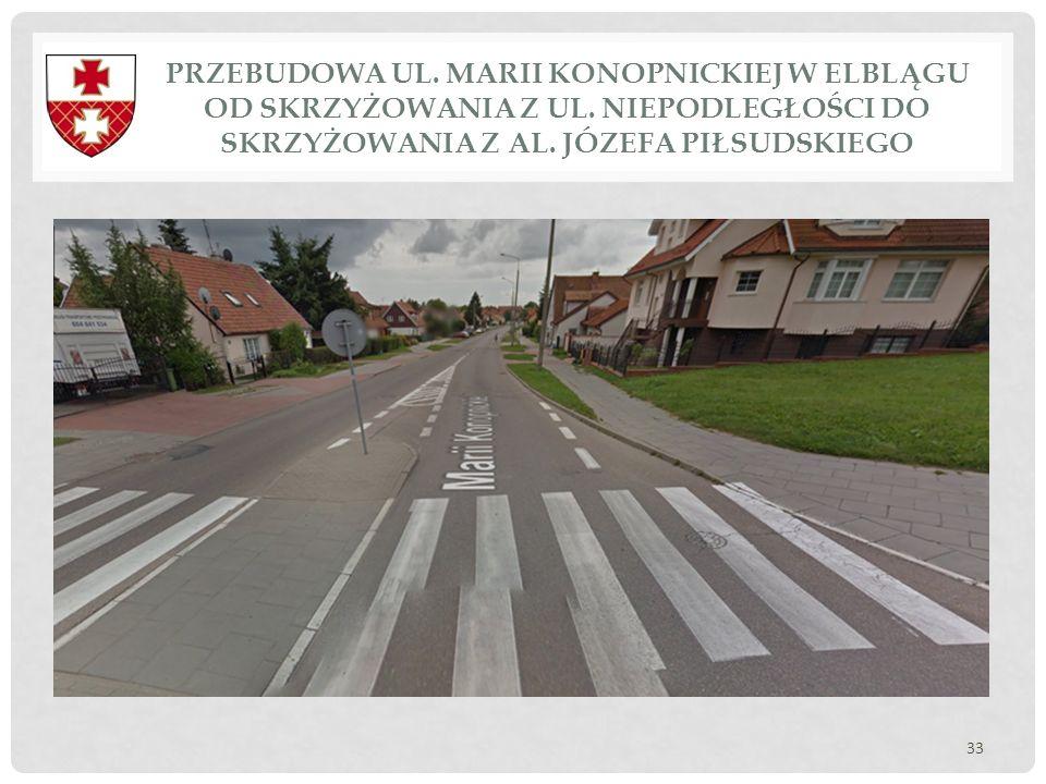 Przebudowa ul. Marii Konopnickiej w Elblągu od skrzyżowania z ul