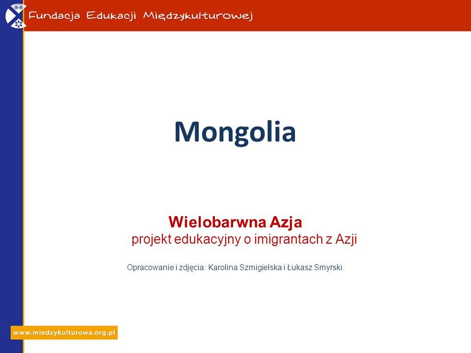 Mongolia Wielobarwna Azja projekt edukacyjny o imigrantach z Azji