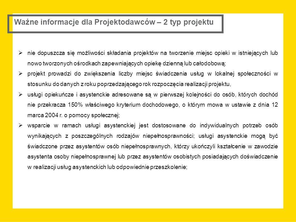 Ważne informacje dla Projektodawców – 2 typ projektu