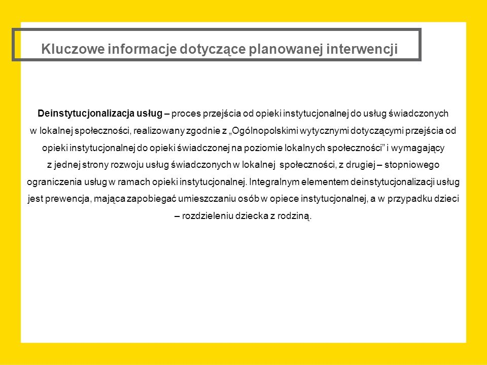 Kluczowe informacje dotyczące planowanej interwencji