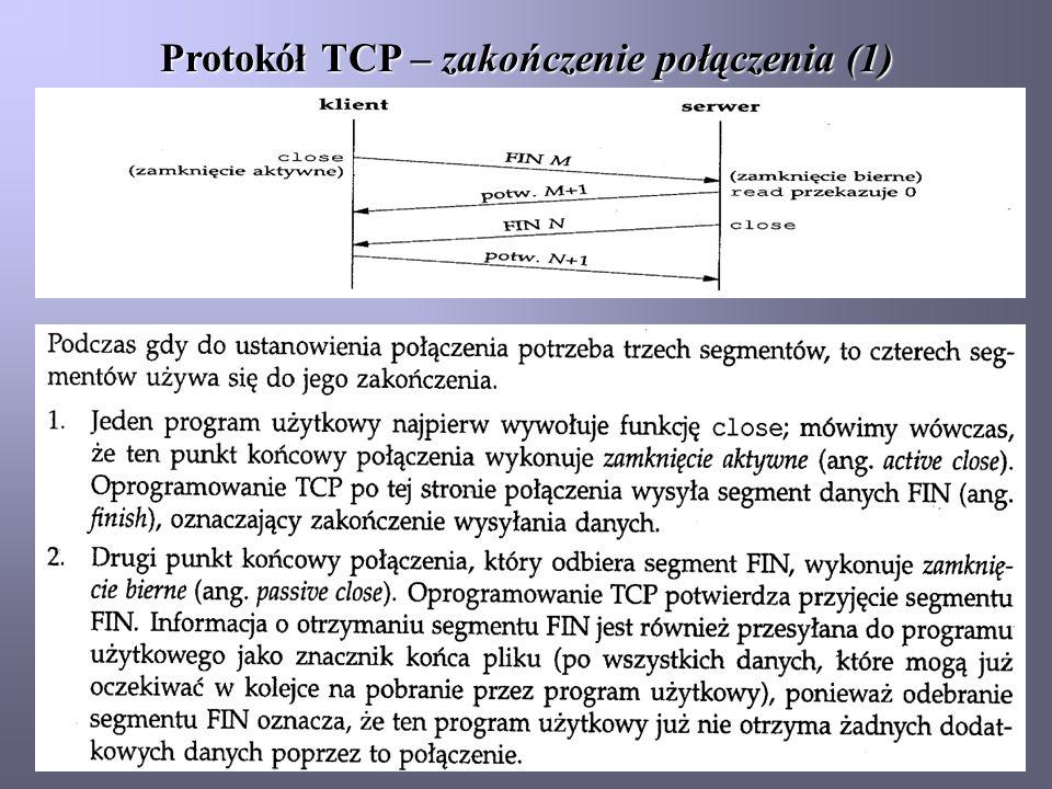 Protokół TCP – zakończenie połączenia (1)