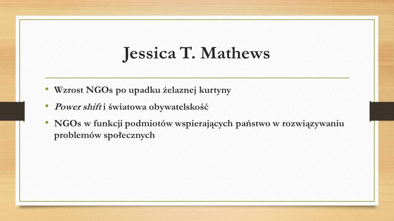 Jessica T. Mathews Wzrost NGOs po upadku żelaznej kurtyny
