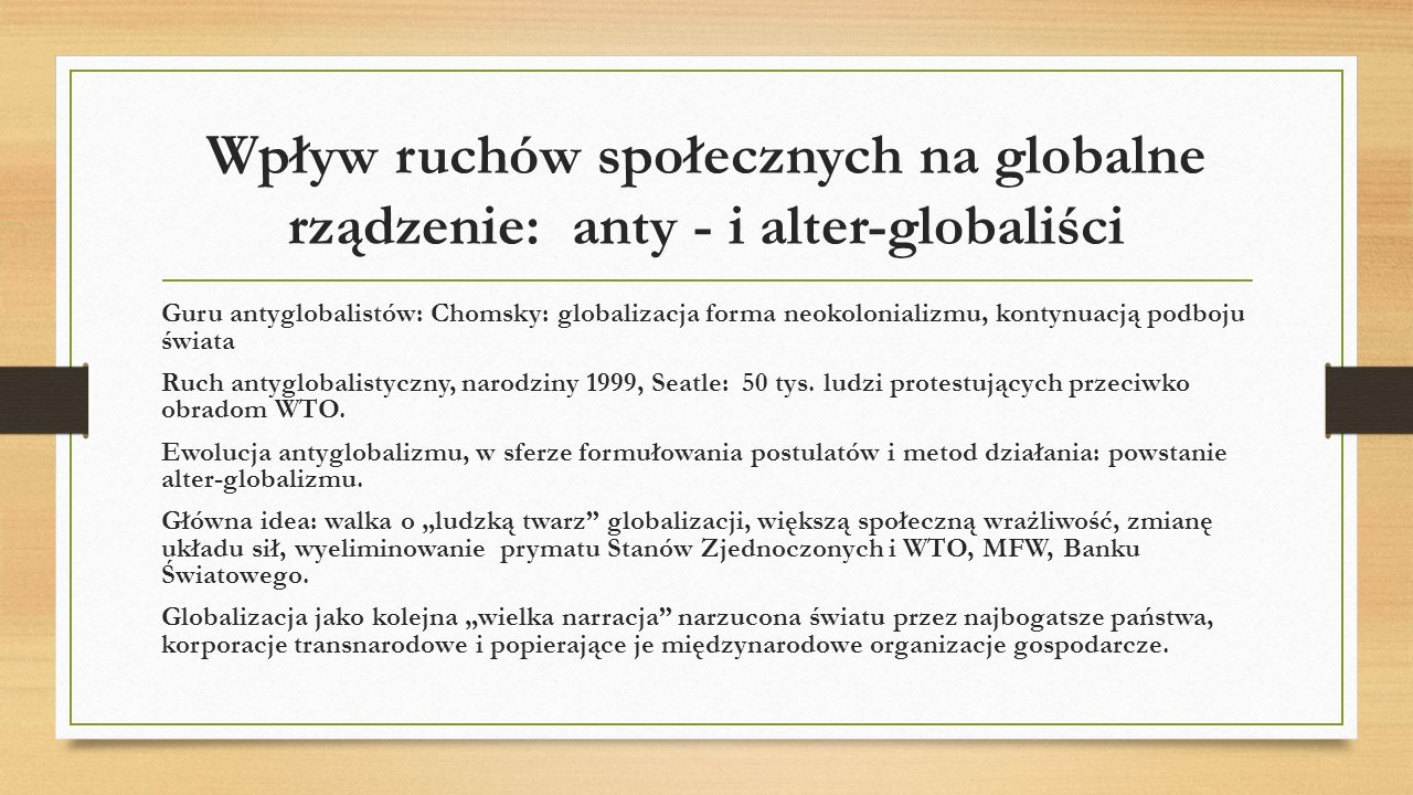 Wpływ ruchów społecznych na globalne rządzenie: anty - i alter-globaliści