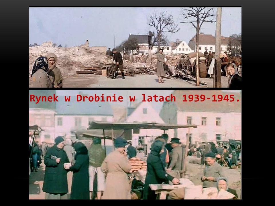 Rynek w Drobinie w latach 1939-1945.