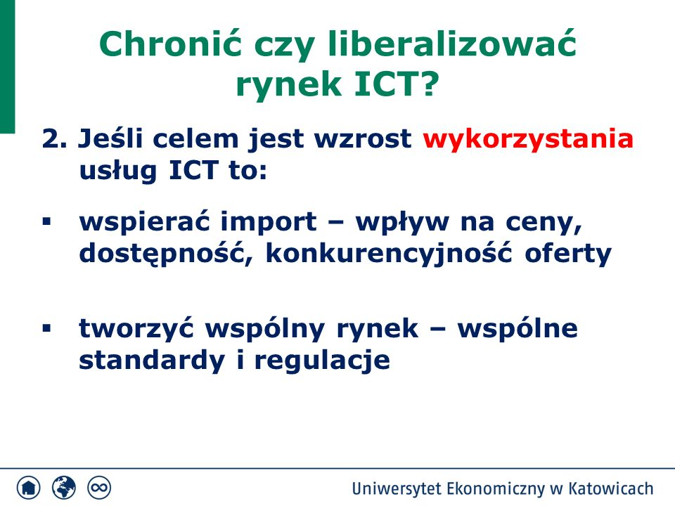 Chronić czy liberalizować rynek ICT