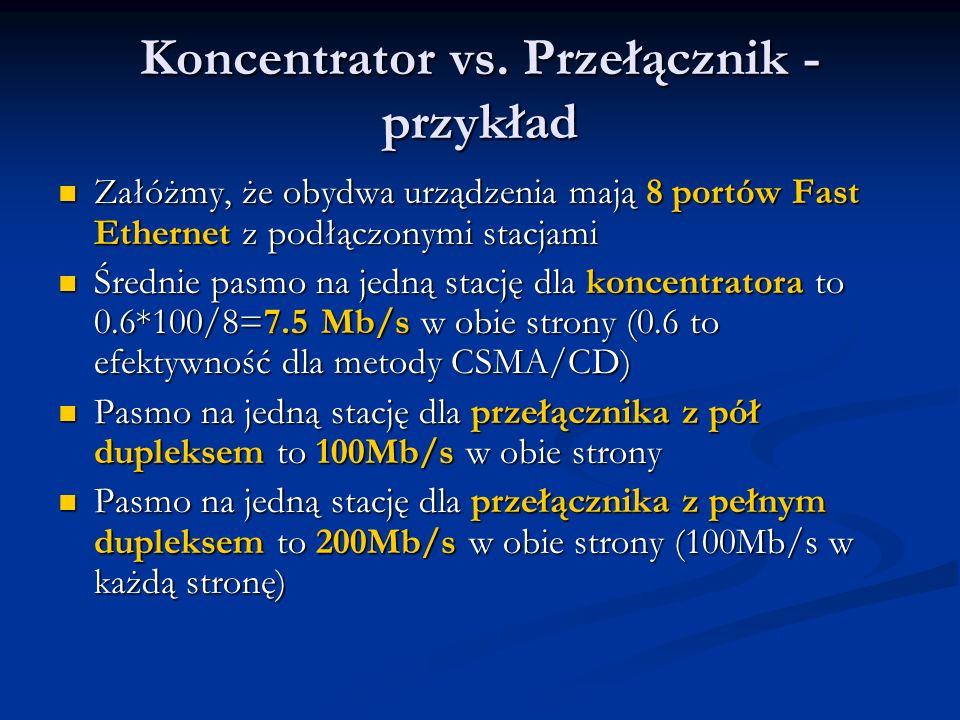 Koncentrator vs. Przełącznik - przykład