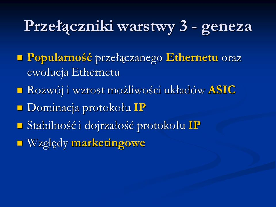 Przełączniki warstwy 3 - geneza