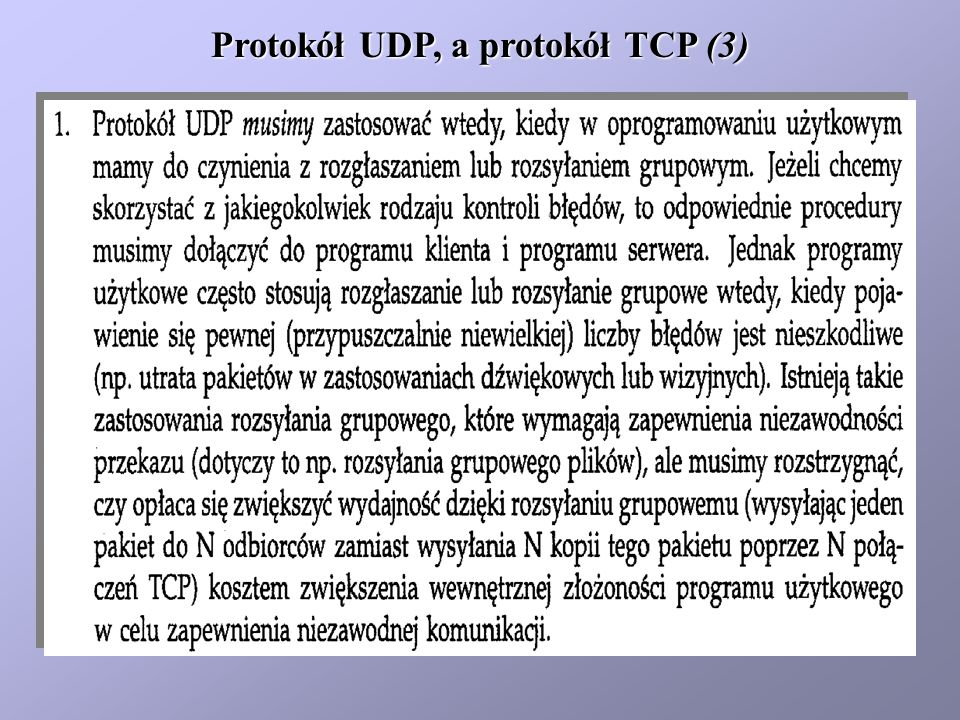 Protokół UDP, a protokół TCP (3)