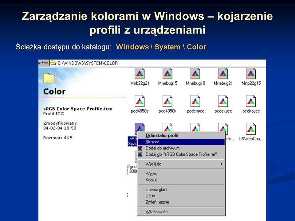 Zarządzanie kolorami w Windows – kojarzenie profili z urządzeniami