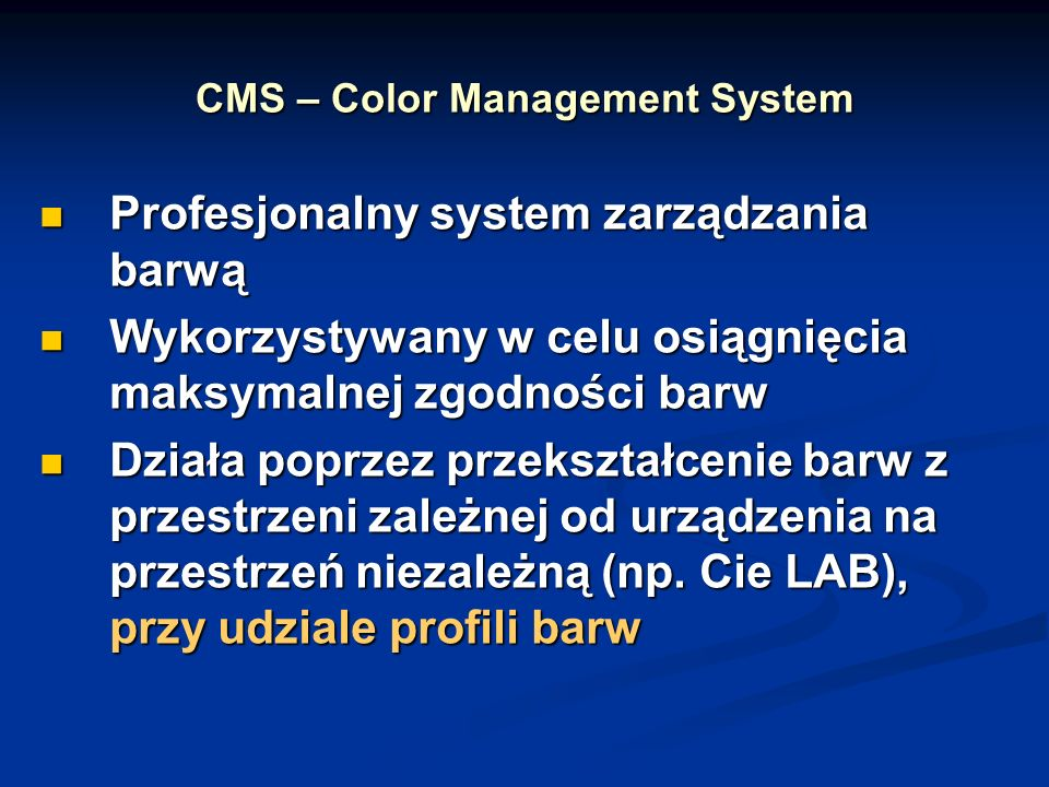 CMS – Color Management System