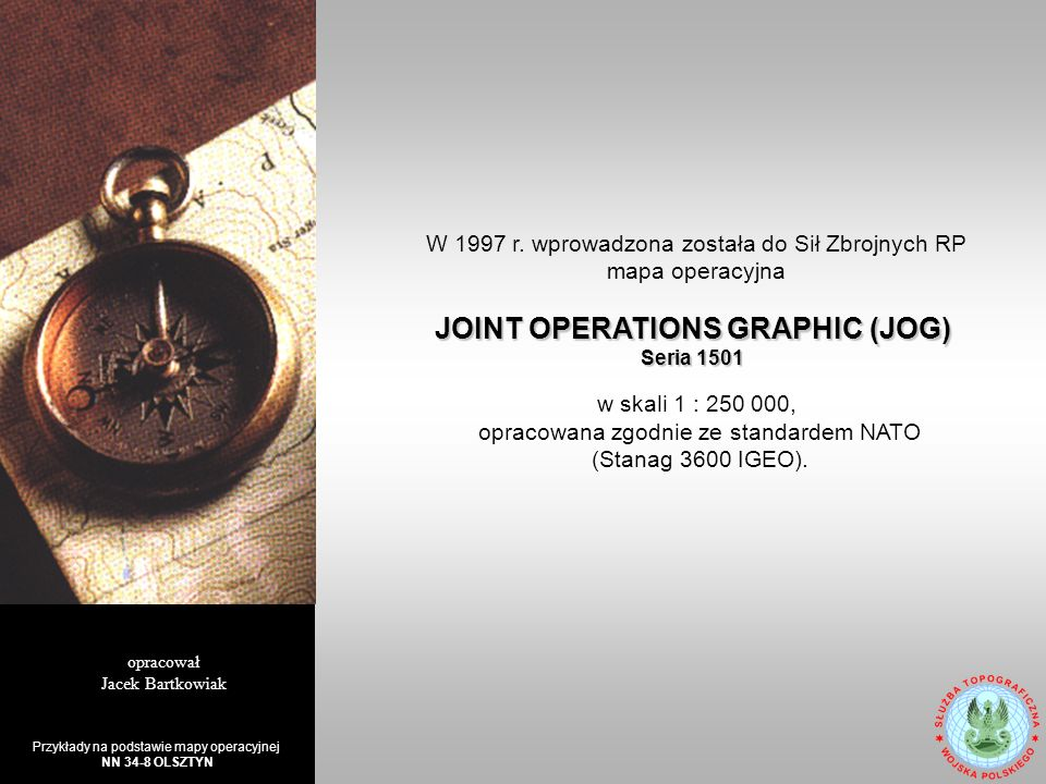 JOINT OPERATIONS GRAPHIC (JOG) Seria 1501