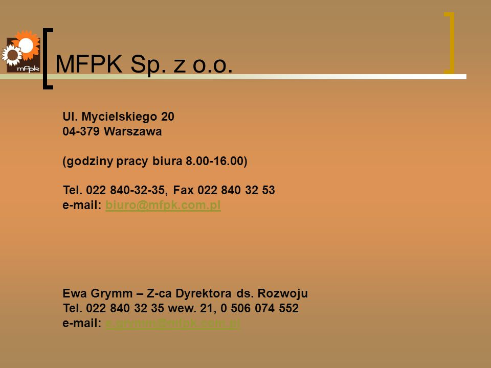 MFPK Sp. z o.o. Ul. Mycielskiego 20 04-379 Warszawa