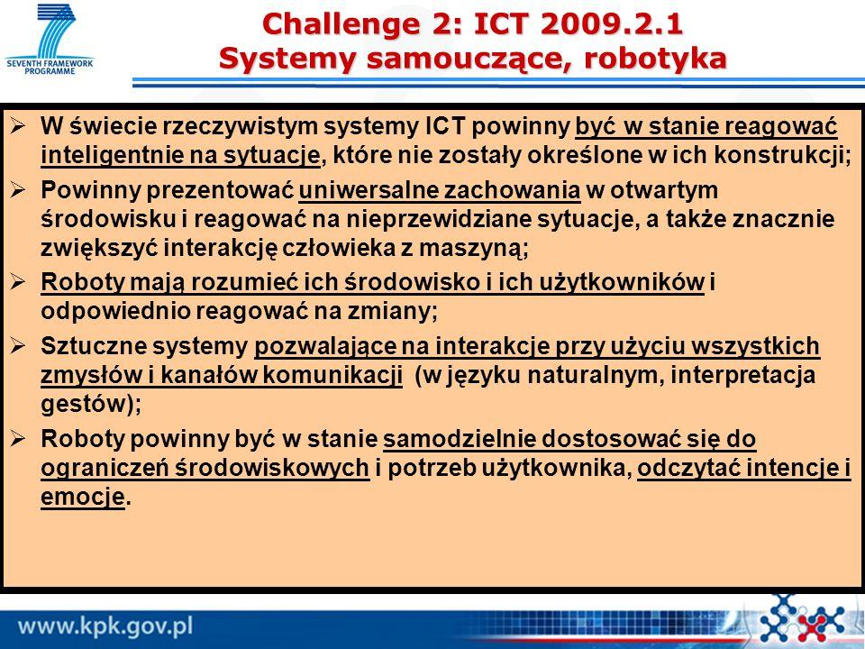 Challenge 2: ICT 2009.2.1 Systemy samouczące, robotyka