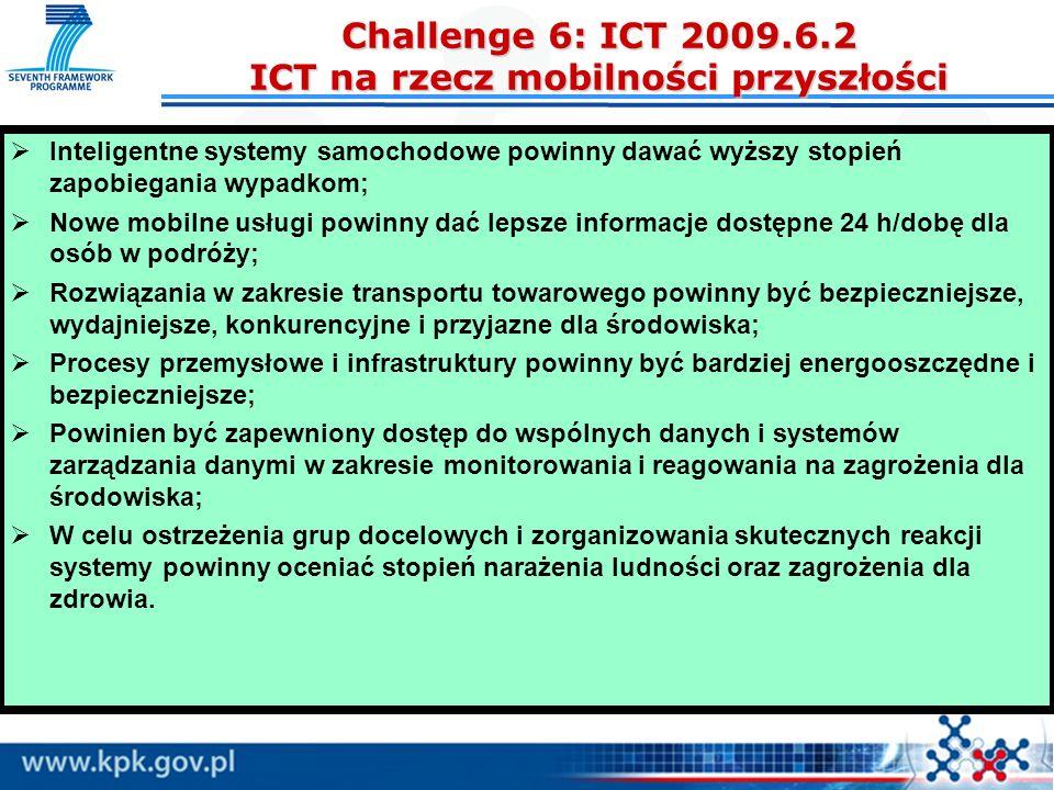 Challenge 6: ICT 2009.6.2 ICT na rzecz mobilności przyszłości
