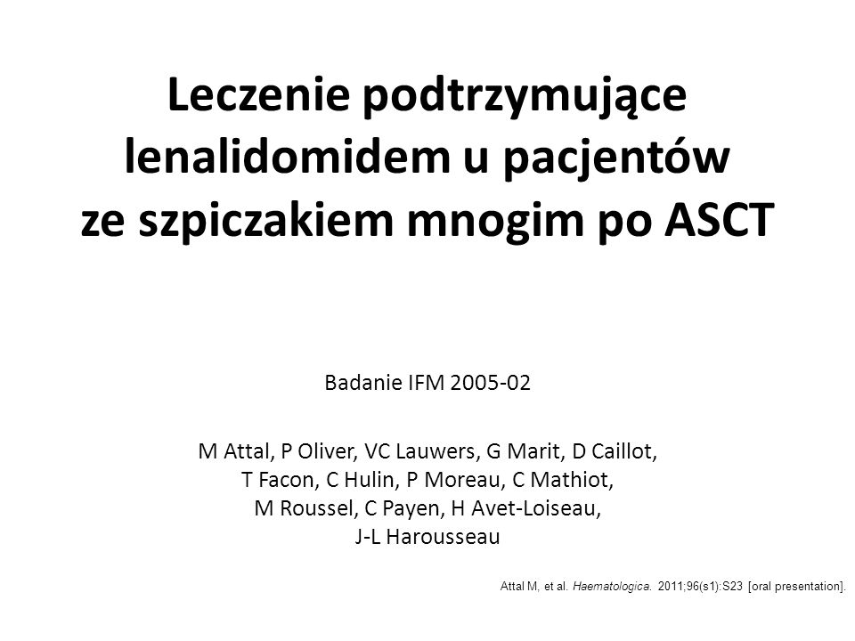 Leczenie podtrzymujące lenalidomidem u pacjentów ze szpiczakiem mnogim po ASCT