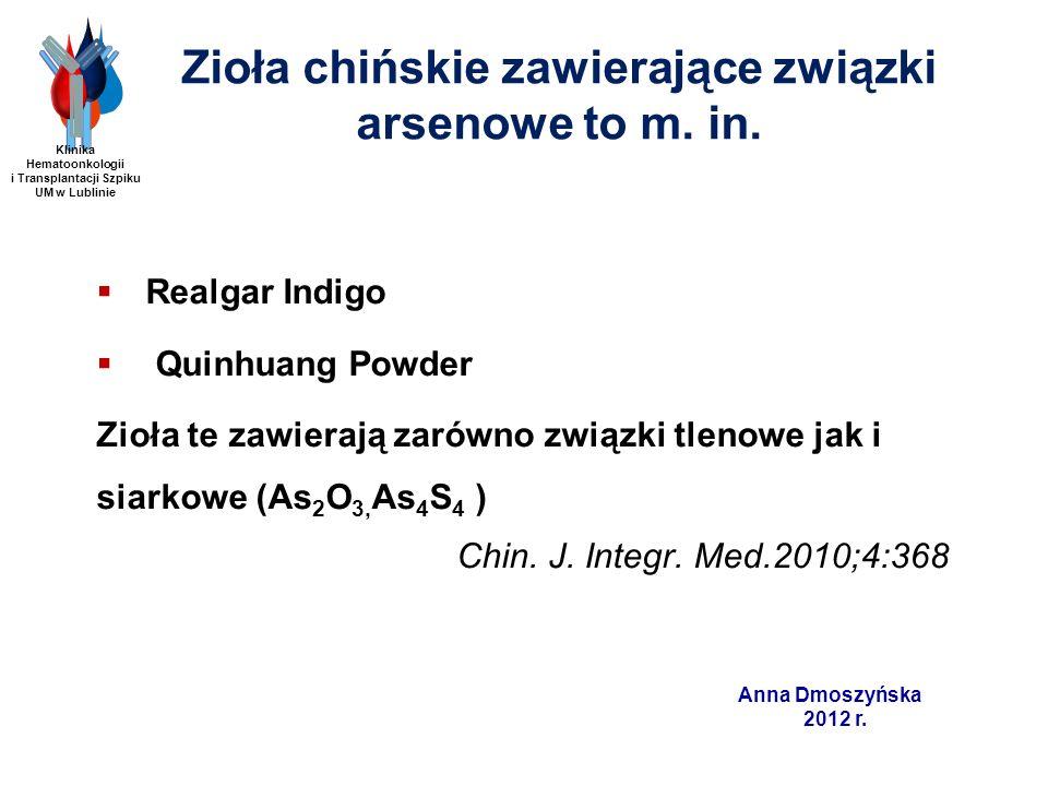 Zioła chińskie zawierające związki arsenowe to m. in.