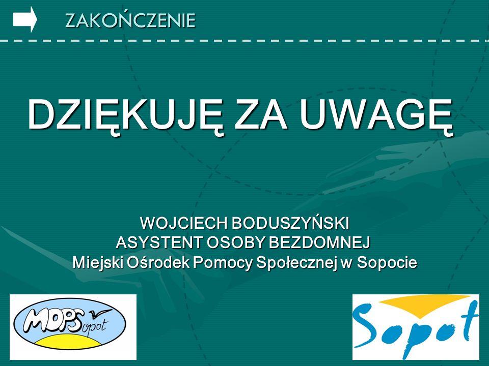 ASYSTENT OSOBY BEZDOMNEJ Miejski Ośrodek Pomocy Społecznej w Sopocie