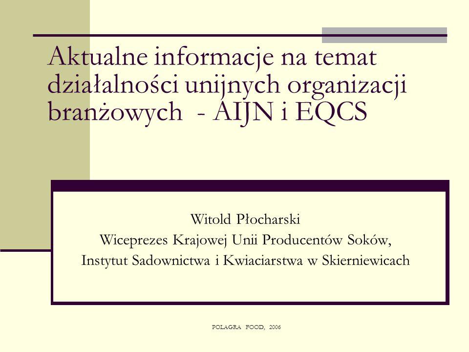 Aktualne informacje na temat działalności unijnych organizacji branżowych - AIJN i EQCS