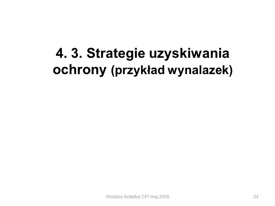 4. 3. Strategie uzyskiwania ochrony (przykład wynalazek)