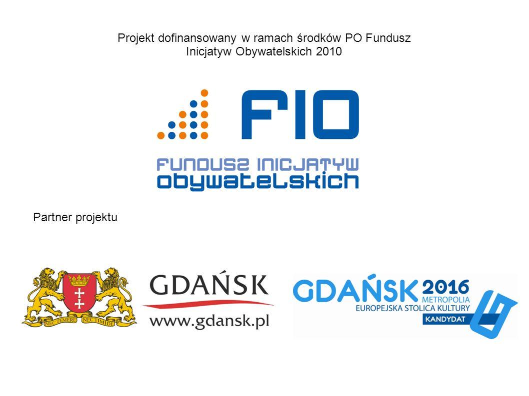 Projekt dofinansowany w ramach środków PO Fundusz Inicjatyw Obywatelskich 2010