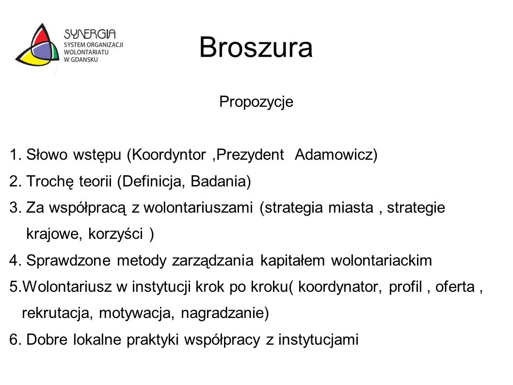 Broszura Propozycje 1. Słowo wstępu (Koordyntor ,Prezydent Adamowicz)