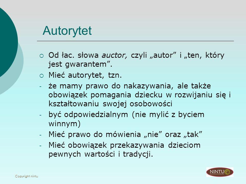 """Autorytet Od łac. słowa auctor, czyli """"autor i """"ten, który jest gwarantem . Mieć autorytet, tzn."""
