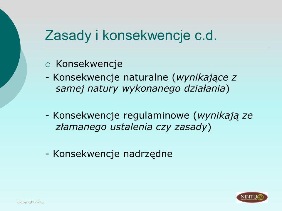 Zasady i konsekwencje c.d.