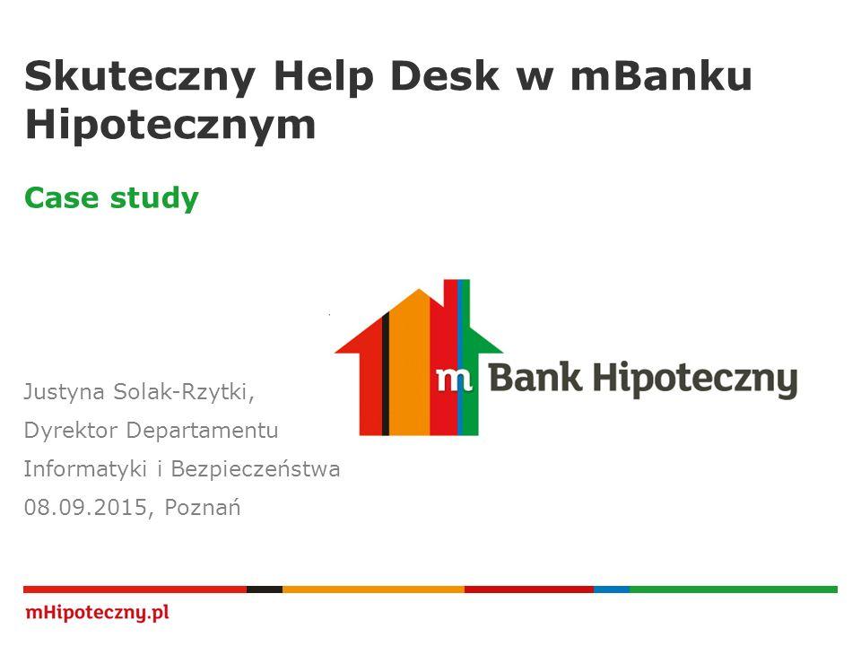 Skuteczny Help Desk w mBanku Hipotecznym