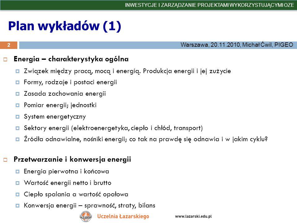 Plan wykładów (1) Energia – charakterystyka ogólna
