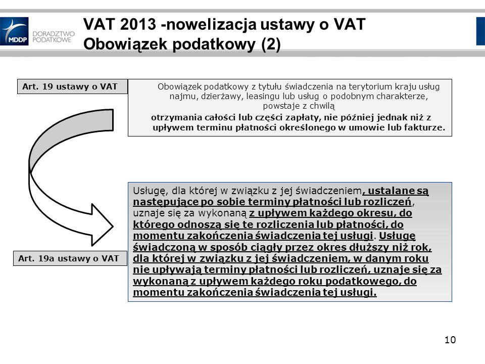 VAT 2013 -nowelizacja ustawy o VAT Obowiązek podatkowy (2)