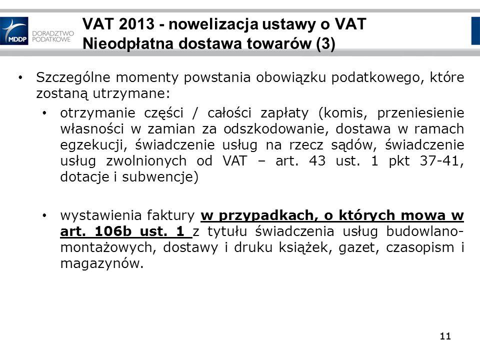 VAT 2013 - nowelizacja ustawy o VAT Nieodpłatna dostawa towarów (3)