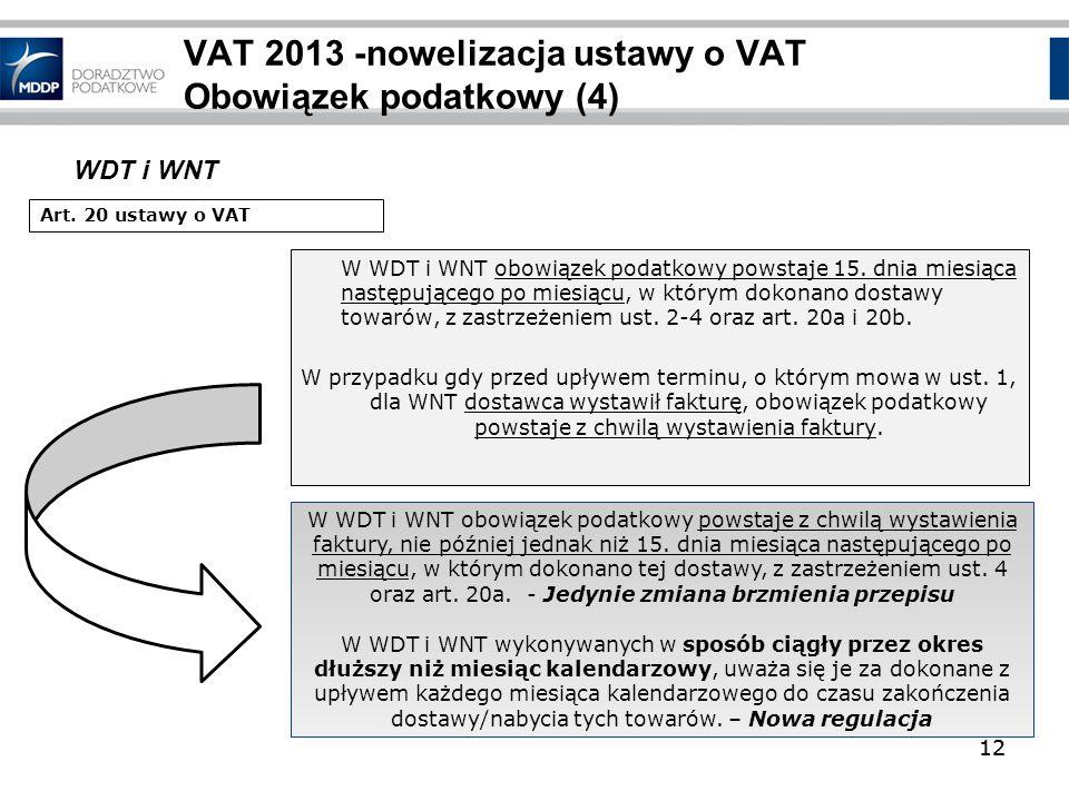 VAT 2013 -nowelizacja ustawy o VAT Obowiązek podatkowy (4)