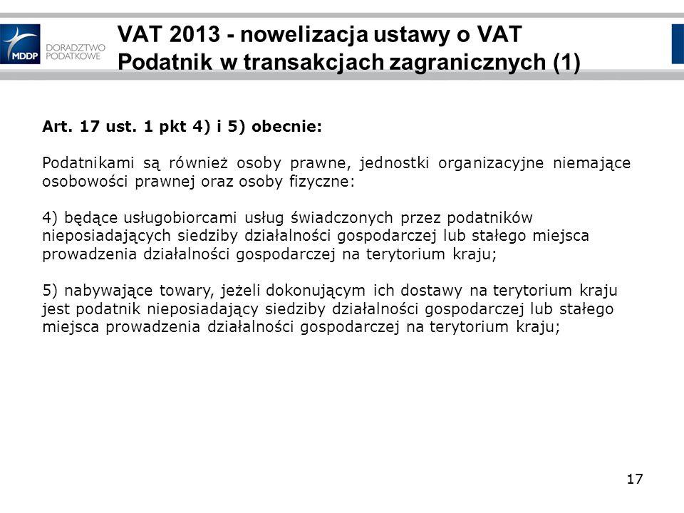 VAT 2013 - nowelizacja ustawy o VAT Podatnik w transakcjach zagranicznych (1)